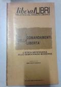 I comandamenti della libert�