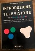 INTRODUZIONE ALLA TELEVISIONE TV-TVC-PAL-SECAM