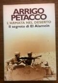 L' ARMATA NEL DESERTO IL SEGRETO DI EL ALAMEIN