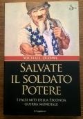 Salvate il soldato potere. I falsi miti della seconda guerra mondiale