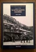 LA PRIMA GUERRA MONDIALE 1915-1918