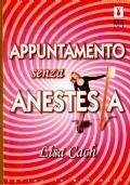 Appuntamento senza anestesia