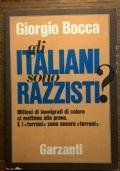 GLI ITALIANI SONO RAZZISTI ?