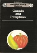 Gourds and pumpkins - Trichosanthes sp. - Calabash, Lagenaria vulgaris, Sponge Gourd, Luffa, Momordica, Cocumus, Citrullus (INGLESE – ENGLISH – MEDICINA FAMILIARE TRADIZIONALE – INDIA – SALUTE – ERBE – MEDICINA – FITOTERAPIA – AYURVEDA – PIANTE)