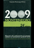 Manuale del collezionista di monete italiane con valutazione e grado di rarità. 24a edizione 2009
