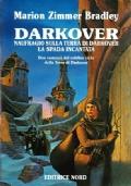 Darkover - Naufragio sulla terra di Darkover + La spada incantata