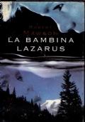 LA BAMBINA LAZARUS