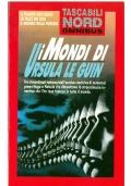I MONDI DI URSULA LE GUIN - Tascabili Nord Omnibus n. 6