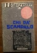 CHI DA� SCANDALO