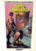 IL RITORNO DEGLI CHTORR - Mondadori Altri Mondi n. 28