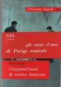 Cinquant'anni di teatro in Italia
