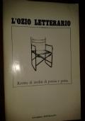 L'Ozio Letterario. Rivista Di Inediti Di Poesia E Prosa