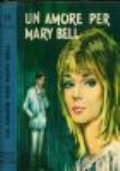 UN AMORE PER MARY BELL