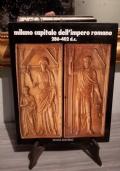 MILANO CAPITALE DELL'IMPERO ROMANO 286 - 402 D.C.