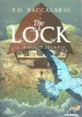 Il Rifugio Segreto - THE LOCK