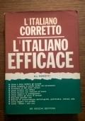 L' ITALIANO CORRETTO L' ITALIANO EFFICACE