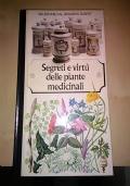 Segreti e virtù delle piante medicinali