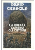 LA GUERRA CONTRO GLI CHTORR - Mondadori Altri Mondi n. 21