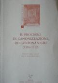 Il processo di canonizzazione di Caterina Vigri (1586-1712)