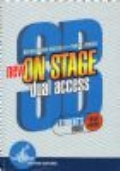 New on stage - Dual access