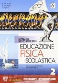 Manuale illustrato dell'Educazione fisica scolatica 2