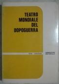 TEATRO MONDIALE DEL DOPOGUERRA