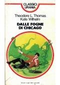 DALLE FOGNE DI CHICAGO - Mondadori Classici Urania n. 100