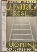 La fabbrica degli uomini - Ed. 1933