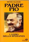 Padre Pio L'uomo della speranza