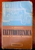 Mongini - ELETTROTECNICA - Misure e impianti elettrici - Lattes, 1948