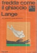 (John Lange) Fredda come il ghiaccio 1971 I Garzanti