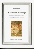 Gli itinerari d'Europa  (The Introduction of knowledge) - Testo inglese a fronte