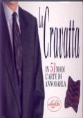 La cravatta in 51 modi