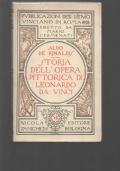 Storia dell'opera pittorica di Leonardo da Vinci.