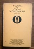 9 ANNI DI OSCAR MONDADORI 1965 / 1974