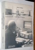 1991-1995 TRA DISINCANTO E SPERANZA con AUTOGRAFO