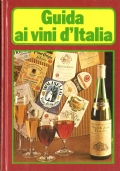 Guida ai vini d�Italia (GUIDE � VINO)
