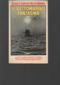 Il sottomarino fantasma.
