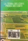 La terra dei Cervi prima dei Cervi. L'agricoltura a Campegine dal Settecento al fascismo (STORIA LOCALE)