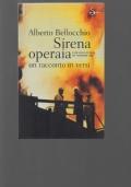 Sirena operaia con una lettera di Vittorio Foa.