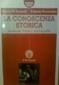La Conoscenza Storica Volume 1+2+3
