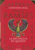 Il Romanzo di Ramses. La battaglia di Qadesh