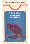 LE SABBIE DI MARTE - Mondadori Classici Urania n. 7