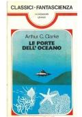 LE PORTE DELL'OCEANO - Mondadori Classici Urania n. 26