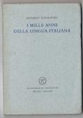 I MILLE ANNI DELLA LINGUA ITALIANA - All'Insegna del Pesce d'Oro 1962