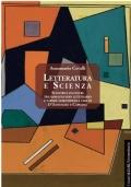 Letteratura e scienza. Scontri e incontri tra immaginario letterario e sapere scientifico. I casi di D'Annunzio e Capuana