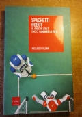 SPAGHETTI ROBOT Il made in Italy che cambier� la vita