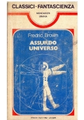 ASSURDO UNIVERSO - Mondadori Classici Urania n. 61