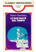LE DUE FACCE DEL TEMPO - Mondadori Classici Urania n. 39