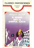 IL SEGNO DELLA DOPPIA ASCIA - Mondadori Classici Urania n. 41